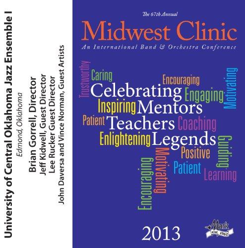 2013 Midwest Clinic: Universit...