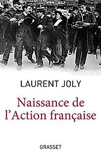 Naissance de l'Action française, Joly, Laurent