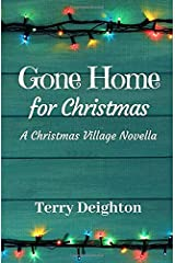Gone Home for Christmas: A Companion Novella to A Christmas Village Paperback
