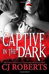 Captive in the Dark: Platinum Edition (Dark Duet)