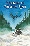 img - for Children of Mystery River book / textbook / text book
