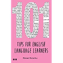 101 Tips for English Language Learners: (with exercises)