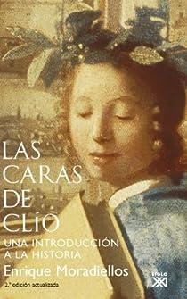 Las caras de Clío par Moradiellos García