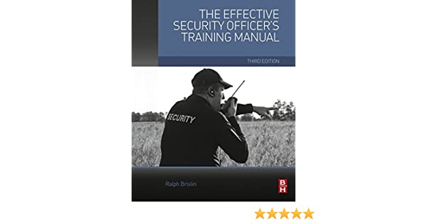 The effective security officers training manual kindle edition by the effective security officers training manual kindle edition by ralph brislin politics social sciences kindle ebooks amazon fandeluxe Image collections