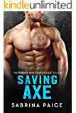 Saving Axe (Inferno Motorcycle Club Book 2)
