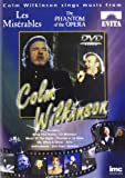 Colm Wilkinson - Sings Hits from Les Miserables, Phantom of the Opera, Evita & Jesus Christ Superstar [DVD]