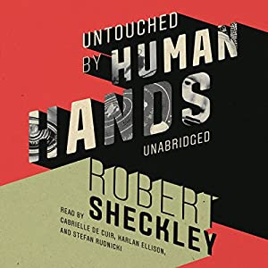 Untouched by Human Hands Audiobook