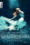 Wellentraum: Roman (Die Selkie-Chroniken, Band 1)