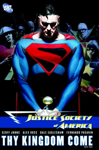 Justice Society of America: Thy Kingdom Come, Part 1
