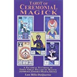 Tarot of Ceremonial Magick: A Pictorial Synthesis of Three Great Pillars of Magick