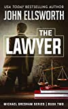 The Lawyer (Michael Gresham Series Book 2)