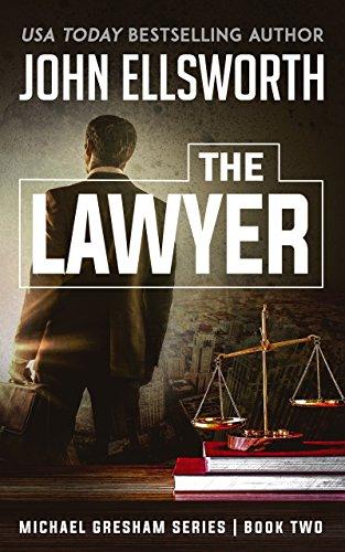 The Lawyer (Michael Gresham Series Book 2)