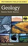 A Field Guide to Geology, David C. Roberts, 0618164383