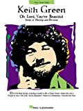Oh Lord, You're Beautiful, Keith Green, 0634002899