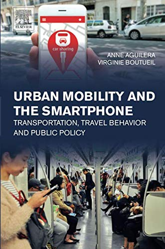 Urban Mobility and the Smartphone: Transportation, Travel Behavior and Public Policy (Support Smartphone Car)