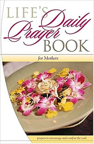 Life's Daily Prayer Book: for Mothers