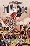 Civil War Stories, Colonial Radio Theatre Staff and Random House Value Publishing Staff, 0517162733