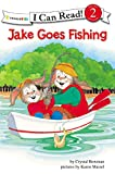 Jake Goes Fishing: Biblical Values (I Can Read! / The Jake Series)