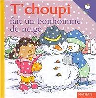 T'choupi fait un bonhomme de neige par Thierry Courtin