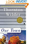 #10: Our Town: A Play in Three Acts (Perennial Classics)