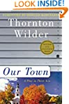 Our Town: A Play in Three Acts (Peren...
