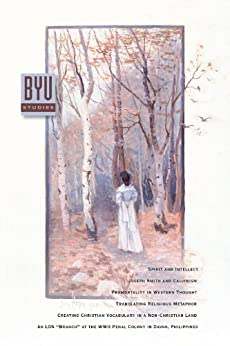 BYU Studies Volume 51 No. 1 2012 Mormon A Voice For Community of LDS Scholars