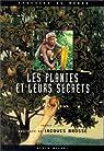 Plantes et leurs secrets par Lipp