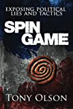 Spin Game: Exposing Political Lies and Tactics