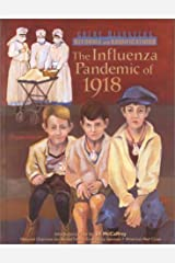 The Influenza Pandemic of 1918 (Great Disasters and Their Reforms) Library Binding