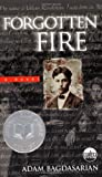 Front cover for the book Forgotten Fire by Adam Bagdasarian