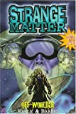 Off-Worlder, Marty M. Engle and Johnny Ray Barnes, 156714084X