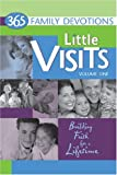Little Visits 365 Family Devotions, Various, 075860291X