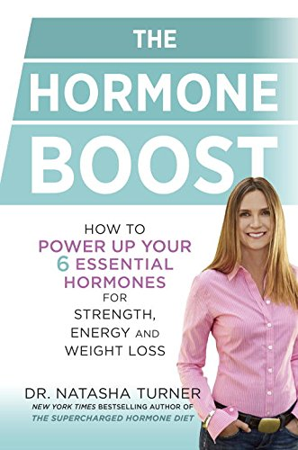 Growth Hormone Dhea (The Hormone Boost: How to Power Up Your Six Essential Hormones for Strength, Energy and Weight Loss)