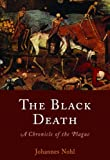 The Black Death: A Chronicle of the Plague
