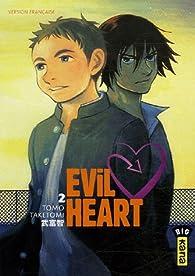 Evil Heart, Tome 2 : par Tomo Taketomi