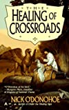 img - for Healing of Crossroads book / textbook / text book