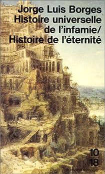 Histoire universelle de l'infamie par Borges