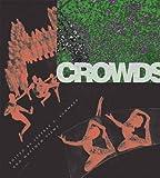 Crowds, , 0804754799