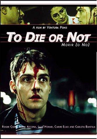 Morir (O No) [To Die (Or Not)]