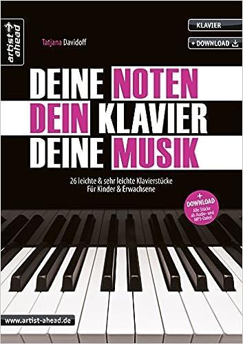 Deine Noten Dein Klavier Deine Musik 26 Leichte Sehr Leichte