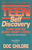 The How to Book of Teen Self Discovery, Doc Lew Childre, 1879052369