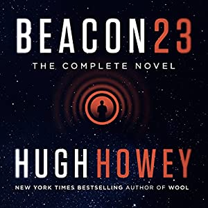 Beacon 23: The Complete Novel Hörbuch