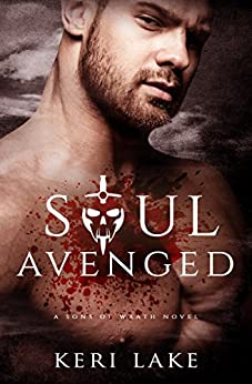 Soul Avenged (Sons of Wrath Book 1) by [Lake, Keri]