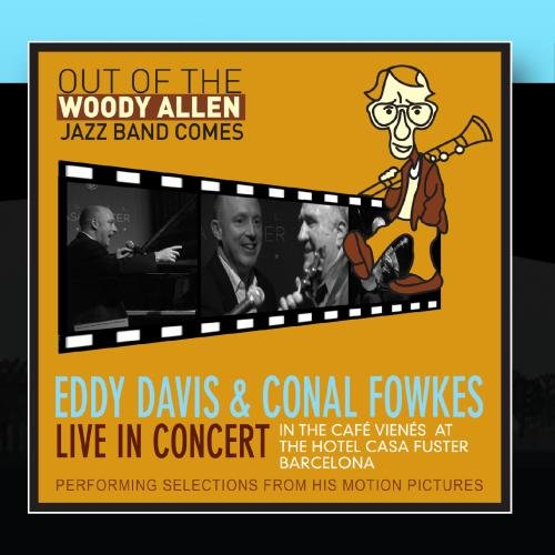 Selections From Woody Allen's Motion Pictures (Live at the Hotel Casa Fuster Barcelona)