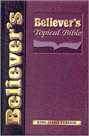 Believers Topical Bible-KJV: Derwin B  Stewart: 9781562291006