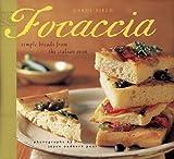 Focaccia, Carol Field, 0811840654