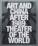 img - for Art and China after 1989: Theater of the World book / textbook / text book
