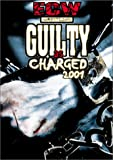 ECW (Extreme Championship Wrestling) - Guilty as Charged [VHS]