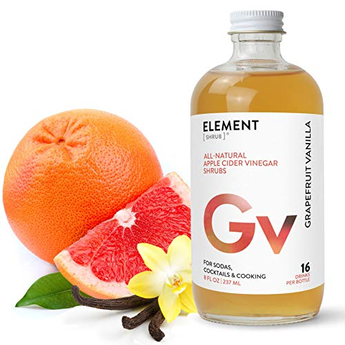 Element Shrub - All-Natural Grapefruit Vanilla Shrub Drink Mix - Uses Apple Cider Vinegar (Organic), Grapefruit & Whole Vanilla Beans - Organic Apple Cider Vinegar Drink & Cocktail Mix - 8 Ounces