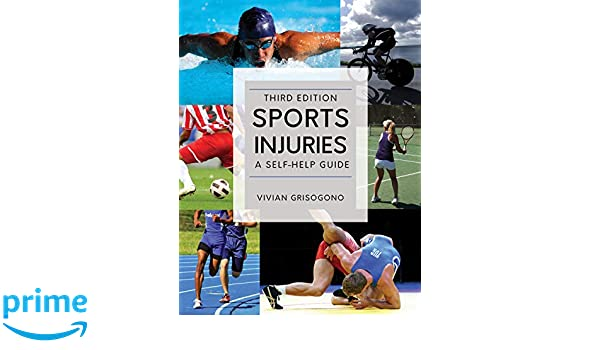 Sports Injuries: A Self-Help Guide, Third Edition Self Help ...